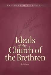 the who loved him the brethren books ideals of the church of the brethren