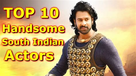 south movie actor image with name top 10 most handsome south indian actors 2017 youtube
