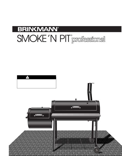 Backyard Grill Owner S Manual Brinkmann Charcoal Grill Smoke N Pit User Guide