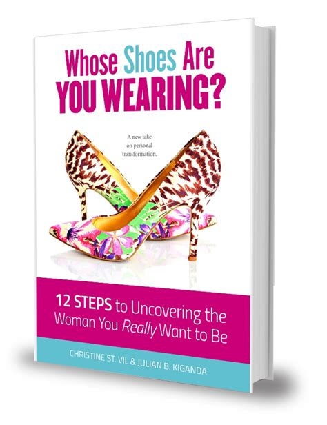 stuck taste the 12 steps books whose shoes are you wearing 12 steps to becoming the