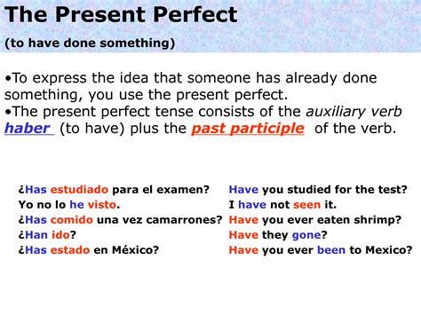 preguntas en presente perfecto en ingles afirmativas negativas y interrogativas rebe says present tense tiempo verbal presente