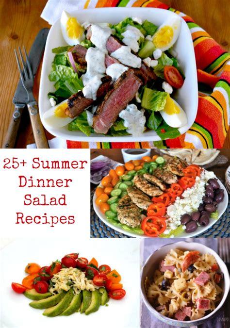 dinner salad recipes 25 summer dinner salad recipes sundaysupper a kitchen