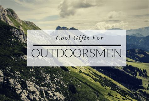 20 Rugged and Cool Gifts for Outdoorsmen   HaHappy Gift Ideas