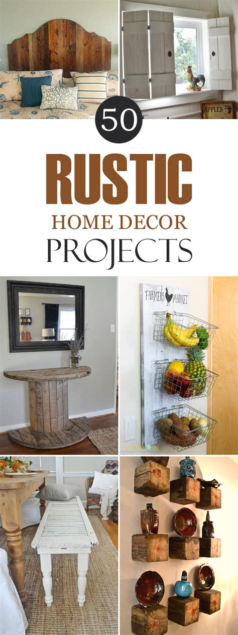 diy projects home decor 50 rustic diy home decor projects