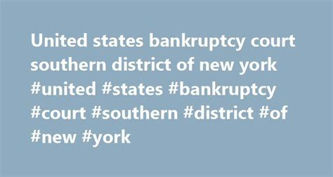 United States Bankruptcy Court Southern District Of Florida Search 25 Best Ideas About District Court On
