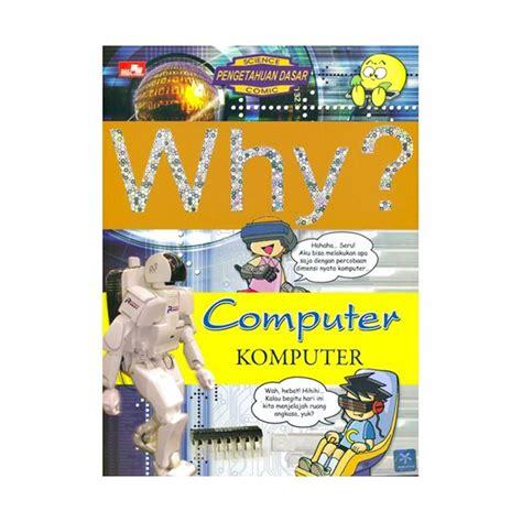 Buku Remaja Komik And Secret 1 jual elexmedia why computer by yearimdang buku komik harga kualitas terjamin blibli
