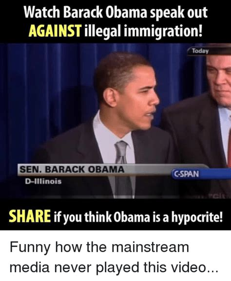 Political Memes Against Obama - 25 best memes about illegal immigration illegal