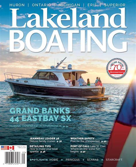 boating magazine may 2016 by lakeland boating magazine issuu