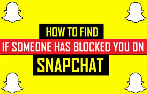 How To Find Blocked On How To Find If Someone Has Blocked You On Snapchat
