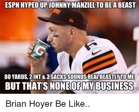 Brian Hoyer Memes - brian hoyer memes 28 images 25 best memes about brian