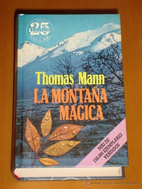 libro la montaa mgica thomas mann quot la monta 241 a m 225 gica quot quot der zauberberg quot literatura literatura leer