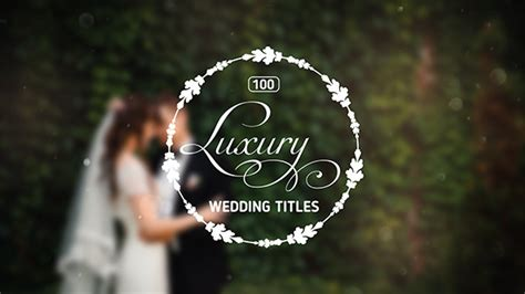 Videohive 100 Luxury Wedding Titles Free Download Free After Effects Template Videohive Projects Wedding Intro Templates Free