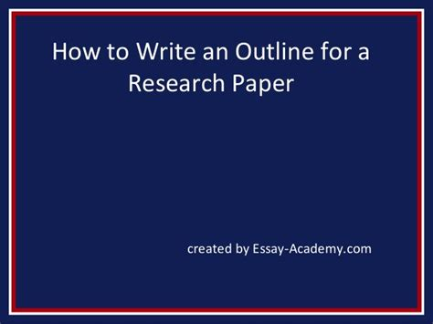 How To Write An Outline For A Research Paper