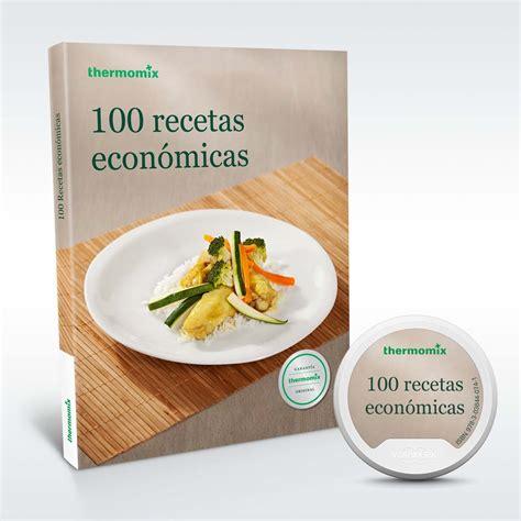 libro las recetas de las nuevo libro de recetas para tm5 100 recetas econ 243 micas el blog oficial de thermomix espa 241 a