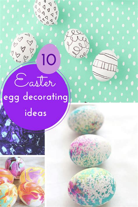 easter egg decorating ideas 10 gorgeous easter egg decorating ideas