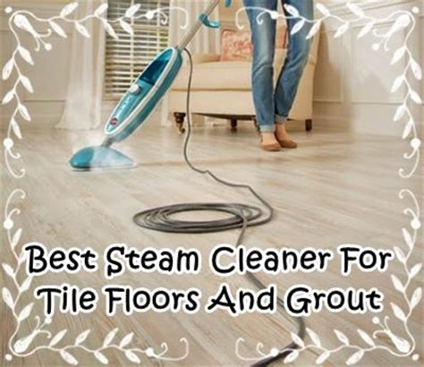 steam cleaning bathroom grout best steam mop for tile floors and grout everything for