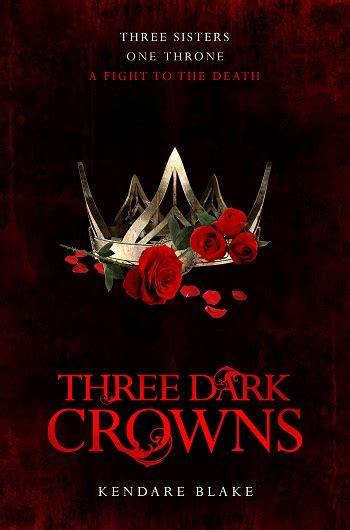three dark crowns 1509804552 three dark crowns wolf literary services