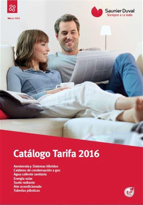 tarifa de sereales 2016 tarifa de precios calefacci 243 n saunier duval 2016
