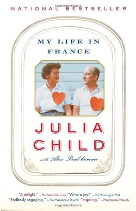 an ode to a legend julia child s my life in france by julia child reviews discussion bookclubs lists