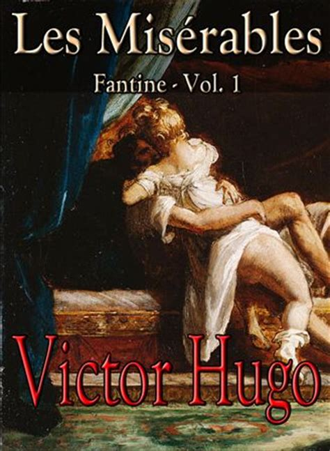 libro les misrables tome 1 les mis 233 rables fantine vol 1 by victor hugo on web e books 174 for easy x platform e reading