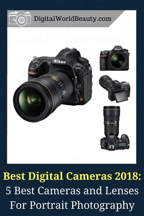 best digital camera for portrait photography the best digital cameras for 2018 if you re into