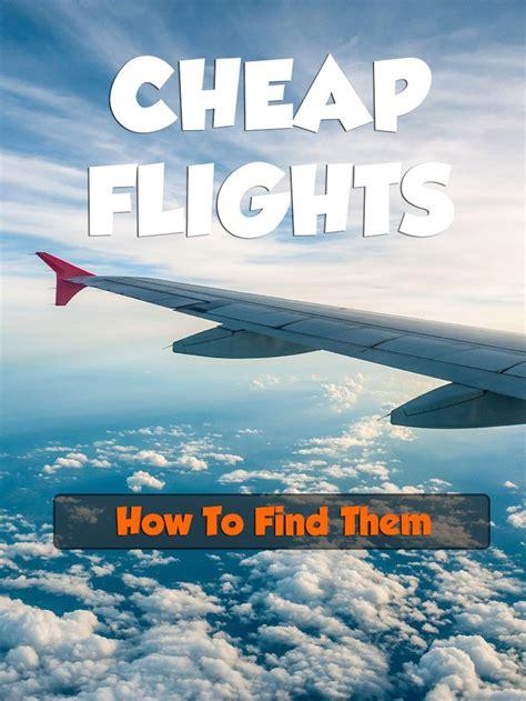 best 25 flight tickets ideas on cheap flight tickets cheap tickets and
