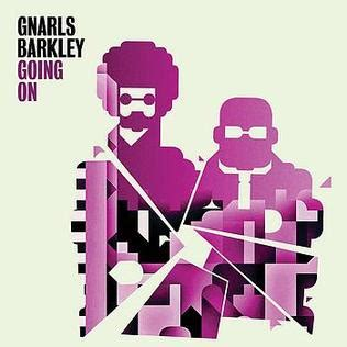 Gnarls Barkley Wants Us To Run by Going On
