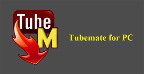 tubemate apk free for pc descargar tubemate para laptop seotoolnet