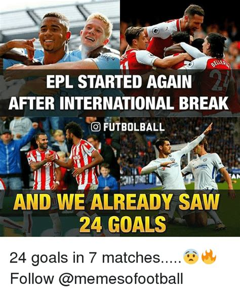 Epl International Break | 25 best memes about epl epl memes