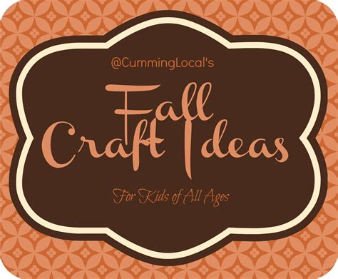 for all ages fall craft ideas for of all ages local