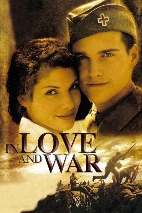 film love war in love and war 1996 movie