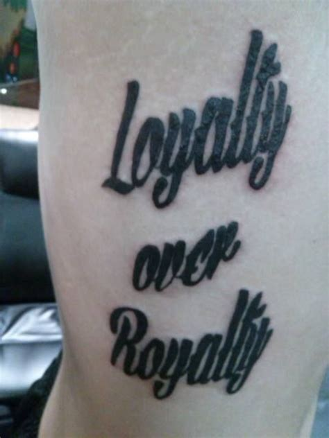 loyalty over royalty tattoo 11 heartfelt loyalty royalty tattoos