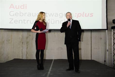 Audi Gebrauchtwagenzentrum Eching by Events Viola Weiss Moderatorin Moderatorin Sky Radio