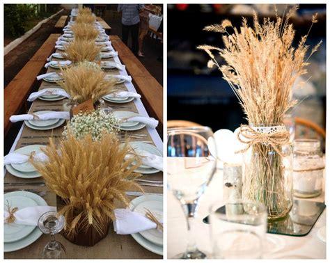 decoracion con trigo espigas de trigo para la decoracion de tu mesa mimi ideas para una decoraci 243 n r 250 stica apuesta por el trigo en el pais de las bodas