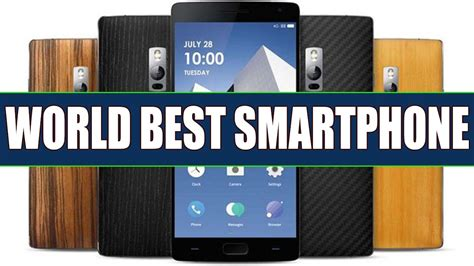 best smartphone overall best smartphone in the world 2017 world best smartphone