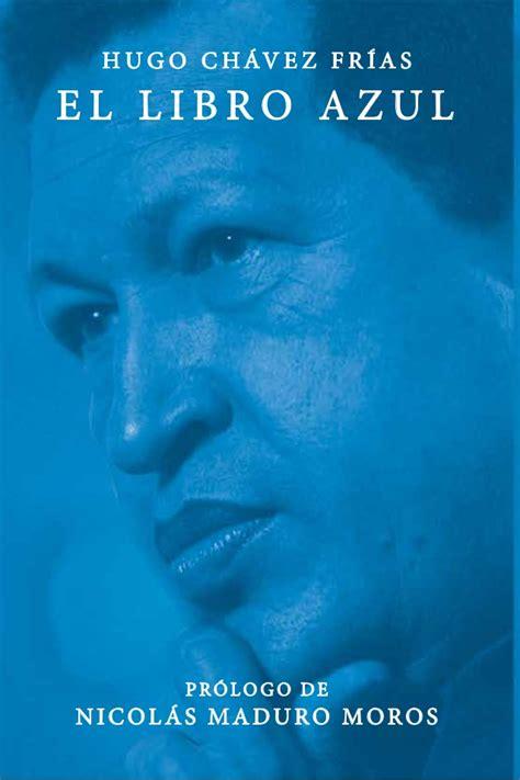 libro azul de hugo chavez frias