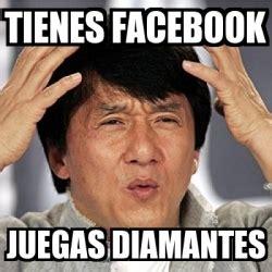 Jackie Chan Meme Pic - meme jackie chan tienes facebook juegas diamantes 168885