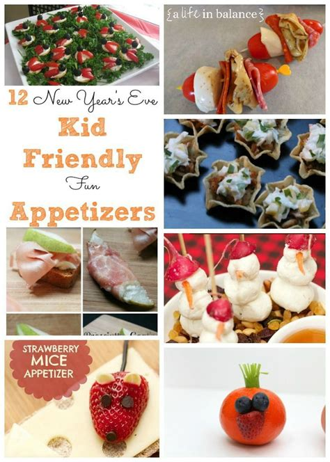 kid friendly appetizers new year s recipes kid friendly appetizers kid new