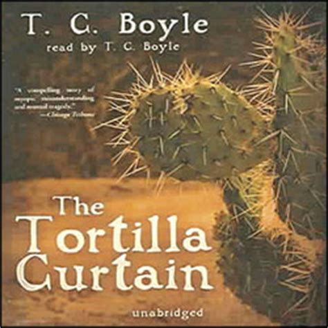 the tortilla curtain the tortilla curtain audio book mp3 cd unabridged