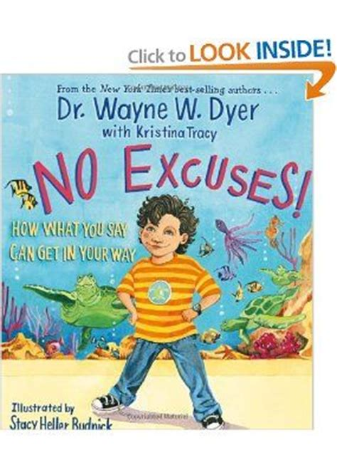 no excuses write anyway a tough workbook for screenwriters books 53 best dr wayne dyer images on wayne dyer