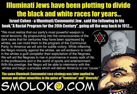 illuminati jews illuminati jews always causing racial strife smoloko