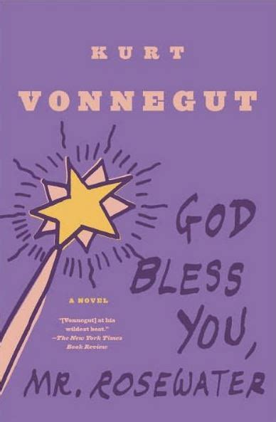 themes in god bless you mr rosewater the 10 best kurt vonnegut books