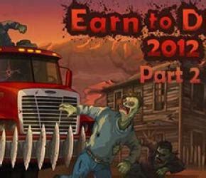 earn to die 2012 full version game happy wheels demo happy wheels full at school