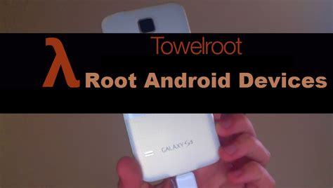 how to jailbreak android phone towelroot apk version for android os