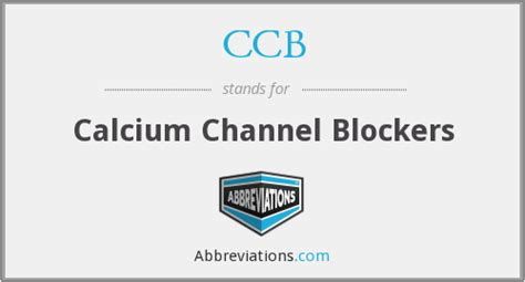 Calcium Channel Blockers Also Search For Ccb Calcium Channel Blockers