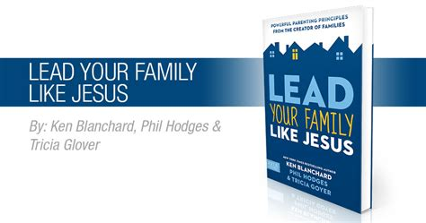Lead Your Family Like Jesus st paul lutheran church school 187 lead your family like
