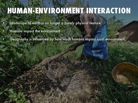 themes of geography human environment interaction five themes of geography by ckasten