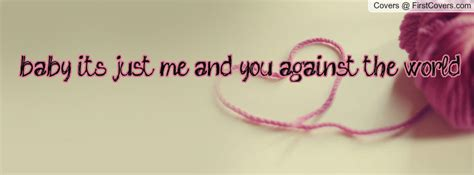 You And I Against The World Quotes