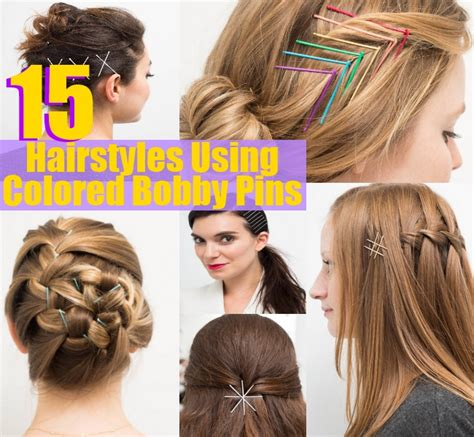 Hairstyles Using Bobby Pins by 15 Hairstyles Using Colored Bobby Pins Diy