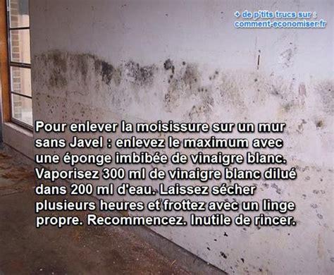 Enlever Des Moisissures Sur Un Mur by L Astuce G 233 Niale Pour Enlever La Moisissure Des Murs Sans